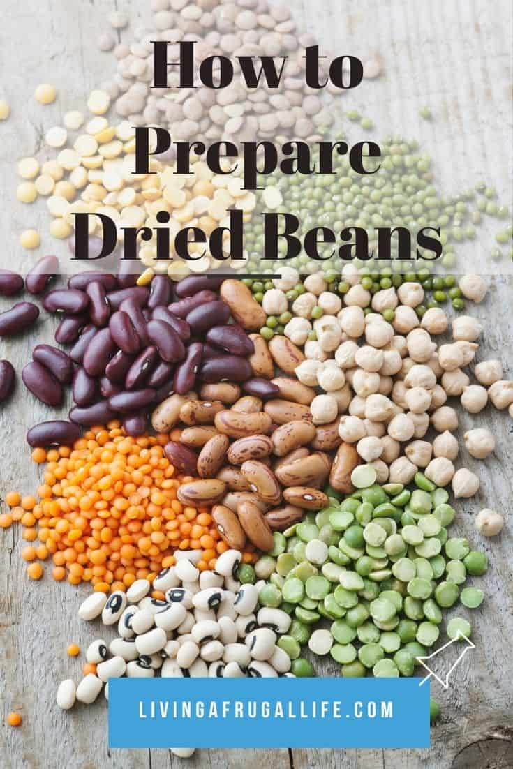 Piles of different dried beans on a table with a text overlay that says how to prepare dried beans
