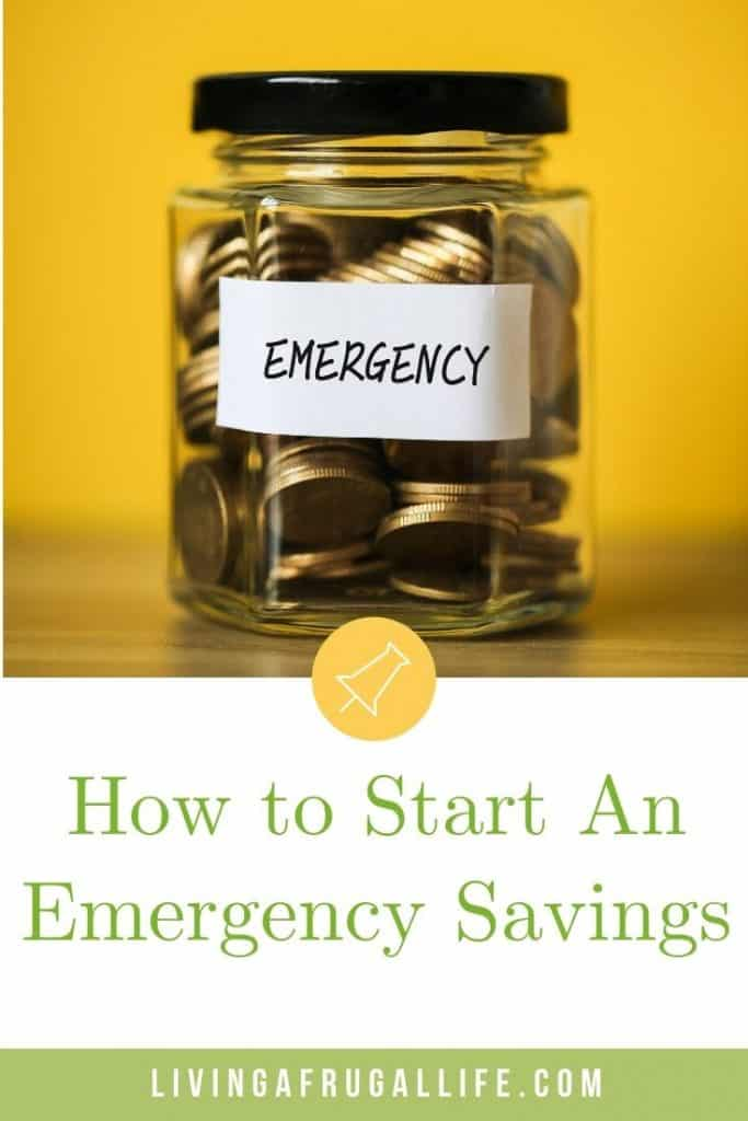 Jar of change with Emergency on a label on the front.  Text overlay says how to start an emergency savings.
