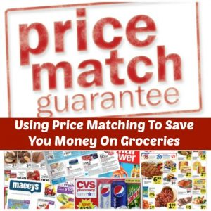 price matching to save you money on Groceries. includes tips for price matching, places you can price match, and how price matching can save you more then just at the grocery store!