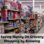 Saving Money On Grocery Shopping through Knowing Your Grocery Store