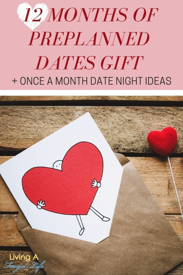 Brown envelope with white card in it. The card has a red heart on it and a heart on a stick next to it. A text overlay says 12 months of preplanned dates gift plus once a month date night ideas.