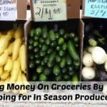 Saving Money On Groceries Without Coupons: Shopping for In Season Produce