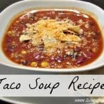 Family Taco Soup Recipe