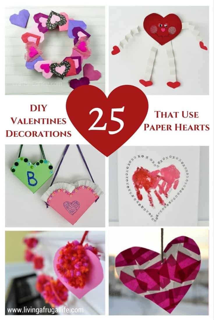 colorful paper hearts made into wall hangings, wreaths, flower pots and more. Text overlay that says DIY Valentine decorations that use paper hearts