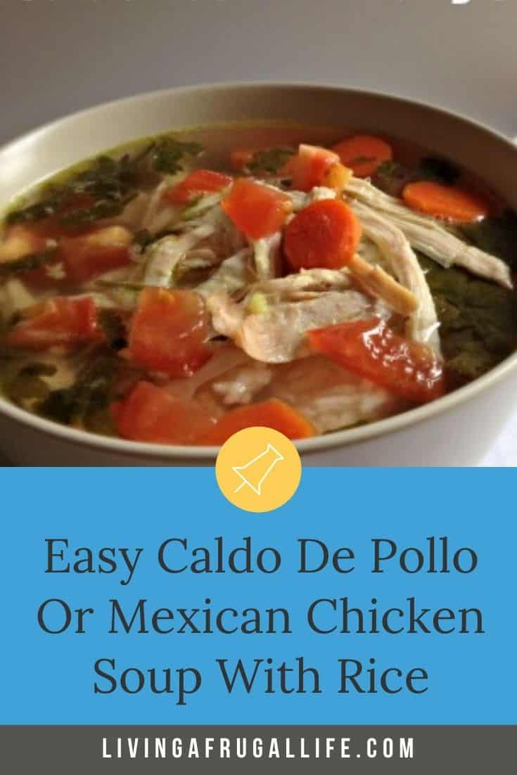 Close up of a bowl of Caldo Xochitl Soup with tomatoes as a topping. It has a text overlay that says easy caldo de pollo or mexican chicken soup with rice.