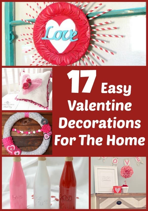 Check out all 17 of these easy valentine decorations to get your house in the spirit of love. Includes decor for shelves, walls, kids decor and other home decor!