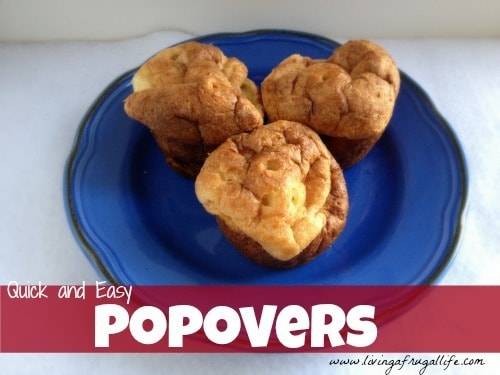 Quick and Easy Popover Dinner Idea