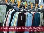 How to find Quality Clothes at a Thrift Store