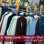 5 Tips to Finding Quality Clothes at a Thrift Store