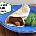 Chicken Fajita Quick Easy Dinner