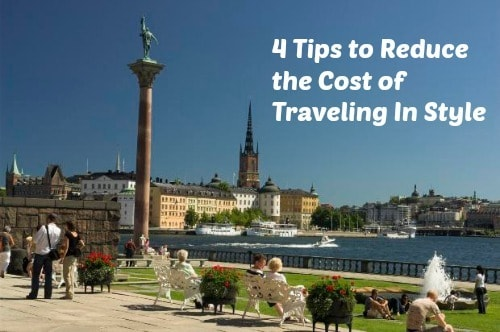 Save on Vacations With These 4 Tips to Reduce the Cost of Traveling In Style
