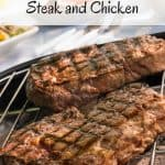 How To Grill The Perfect Steak and Chicken
