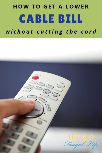 "TV controller with TV in the background with text overlay that says ""how to get a lower cable bill without cutting the cord"""