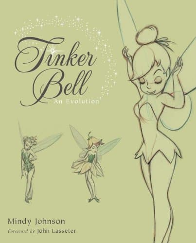 """Tinker Bell An Evolution"" The Perfect Book For Any Disney Fan"
