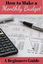 "calculator on a printed out budget with a pen on top. Text overlayed that says ""How to Make a Monthly Budget: a beginners guide"""