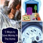5 Ways to Save Money In The Home