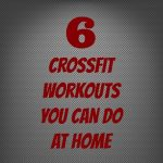 6 CrossFit Workouts You Can Do in Your Living Room