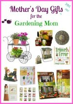 Mothers Day gifts for Gardening Mom