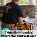7 Money Saving Questions to Ask a Prospective Contractor