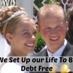 We Set Up our Life To Be Debt Free
