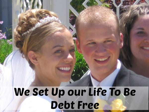 How we set ourselves up for a debt free life