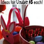12 Easter Basket Ideas for Under $5 each!