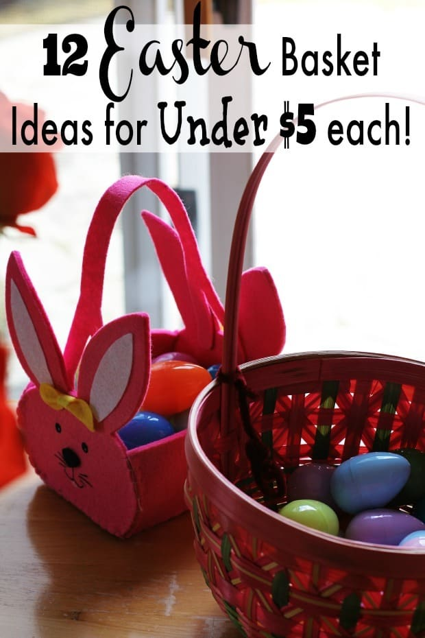 Are you looking for Easter basket ideas? These 12 easy ideas that are $5 or less! These are usable ideas for after easter too so they will last longer!