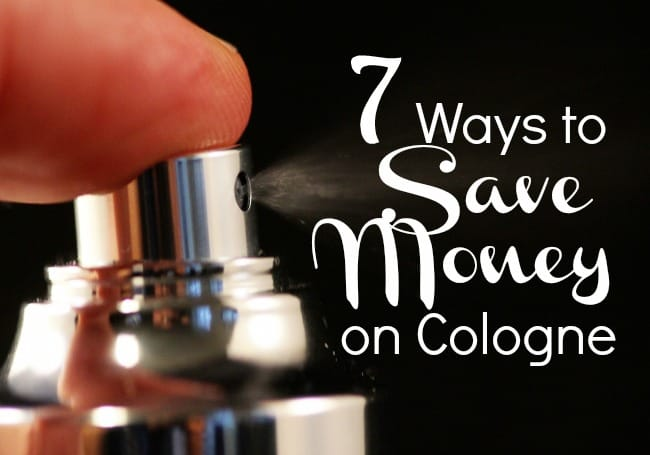 7 simple tips to help you save money on cologne for the man in your life!