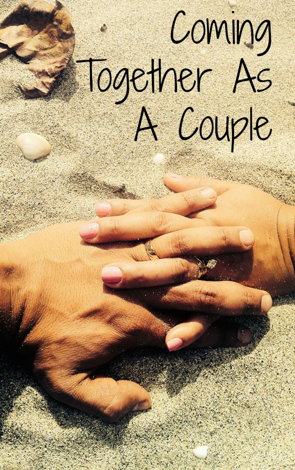 Coming Together As A Couple