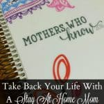 Take Back Your Life With A Stay At Home Mom Schedule