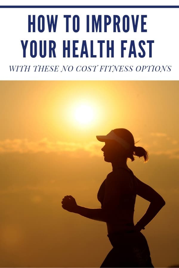 woman running with sunrise behind her with text overlay that says how to improve your health fast with these no cost fitness options.