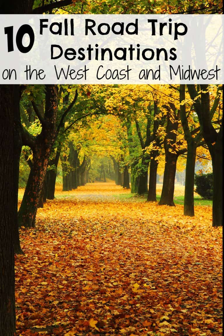10 Best Fall Road Trip Destinations On The West Coast And Midwest