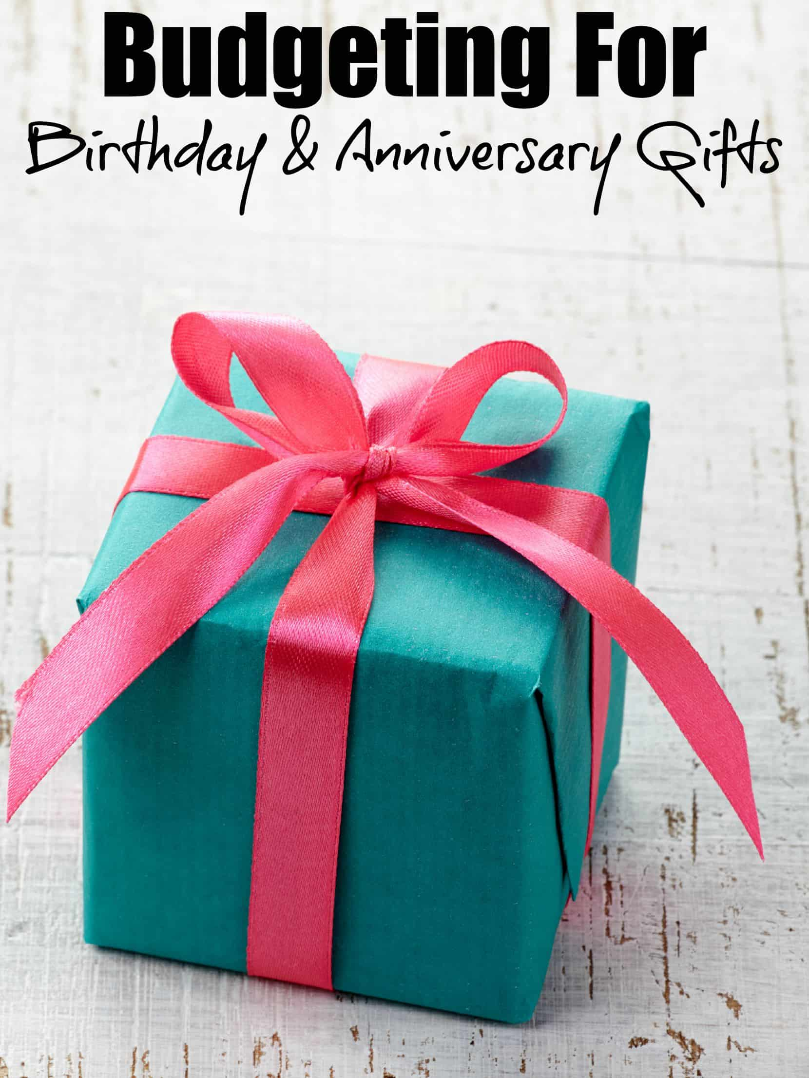 The Best Ways To Save Money For Birthday Anniversary Gifts
