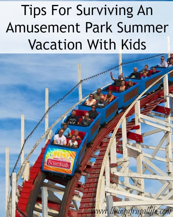 Are you planning an amusement park summer vacation with kids? Use these tips to reduce stress and make the vacation enjoyable for the whole family!