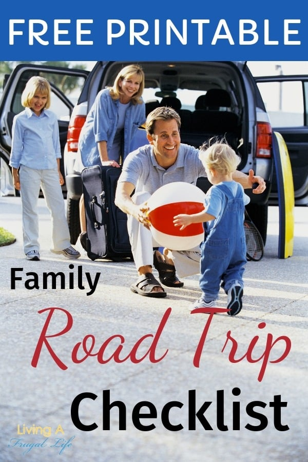 Family packing a car for a road trip with kids. The car has it's doors open and the family is packing a suitcase into the back. There is text over the photo that says free printable family road trip checklist.