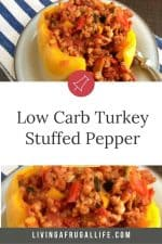 Ground turkey and vegetables with a tomato sauce in a yellow bell pepper with no top. Has a text overlay that says low carb turkey stuffed peppers.