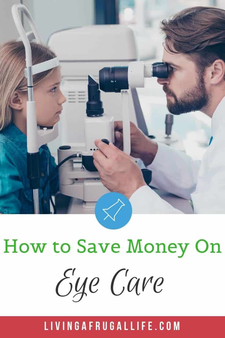How To Save Money On Eye Care