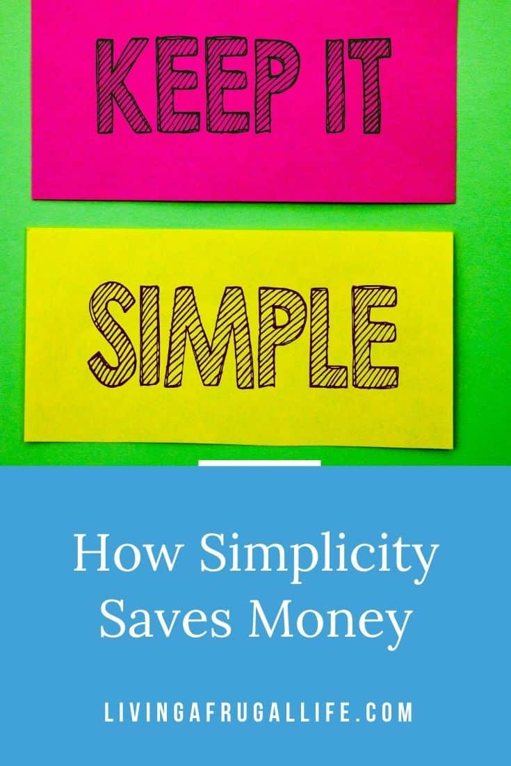 How We Do It: Simplicity Saves Money