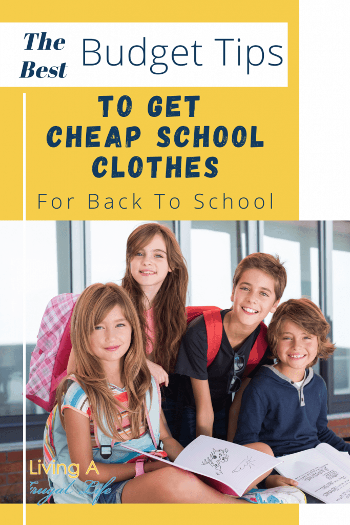 Text that says The best budget tips to get cheap school clothes for back to school with a picture of 2 boys and 2 girls under it in nice clothes at school.
